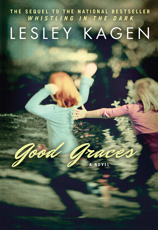 Good Graces By: Lesley Kagen