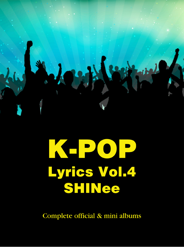 K-Pop Lyrics Vol.4 - SHINee