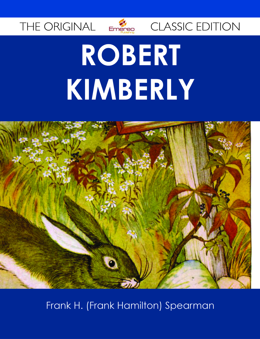 Robert Kimberly - The Original Classic Edition
