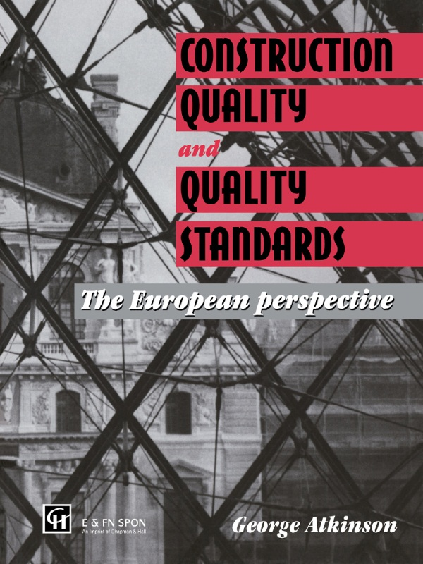 Construction Quality and Quality Standards The European perspective