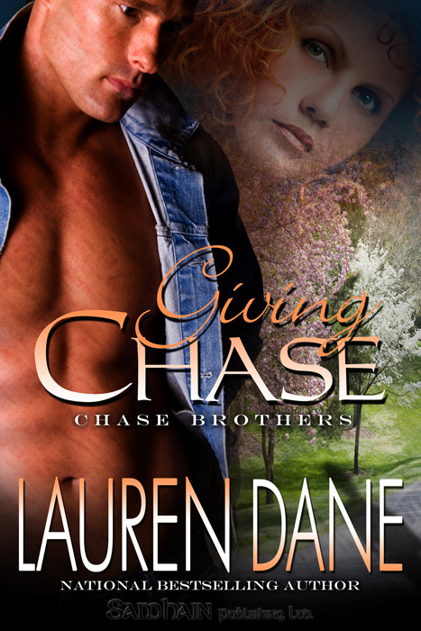 Giving Chase By: Lauren Dane