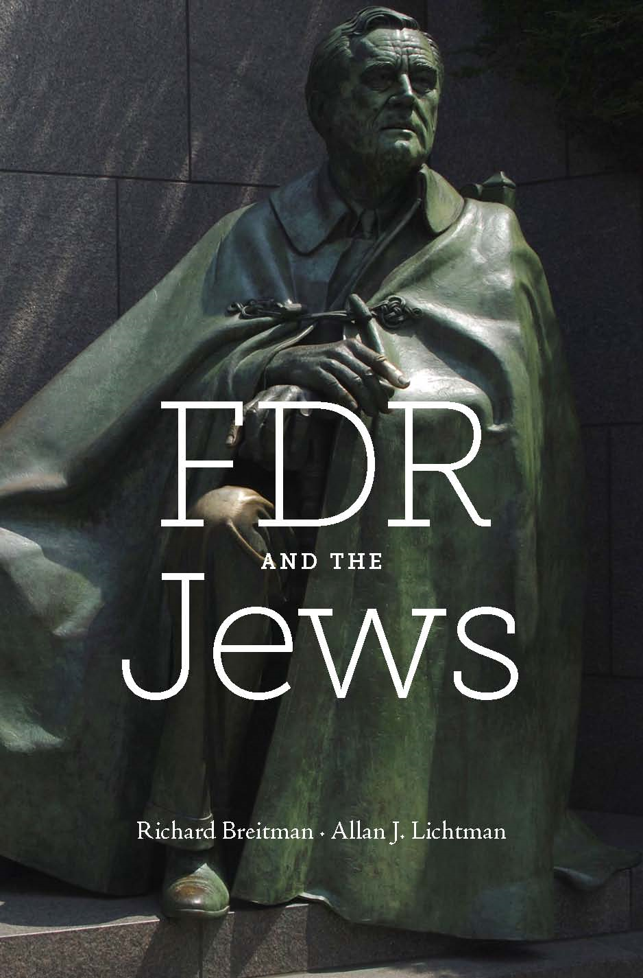 FDR and the Jews By: Richard  Breitman
