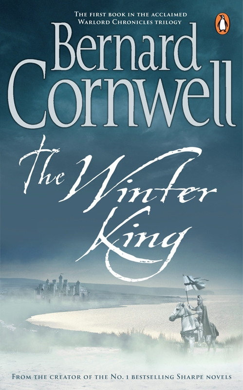The Winter King A Novel of Arthur