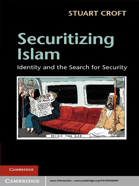 Securitizing Islam Identity and the Search for Security