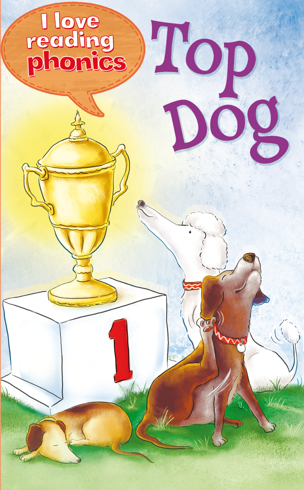Top Dog (I Love Reading Phonics Level 1)
