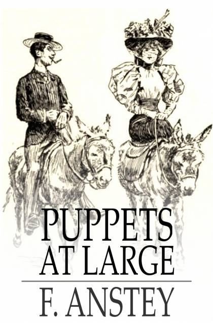 Puppets at Large Scenes and Subjects from Mr Punch's Show