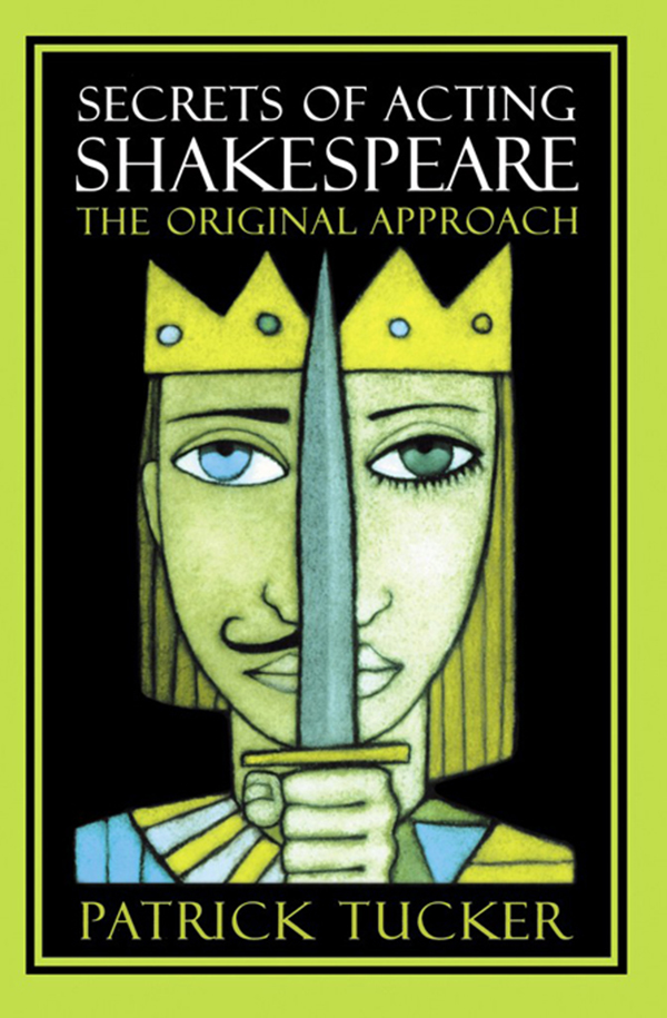Secrets of Acting Shakespeare The Original Approach
