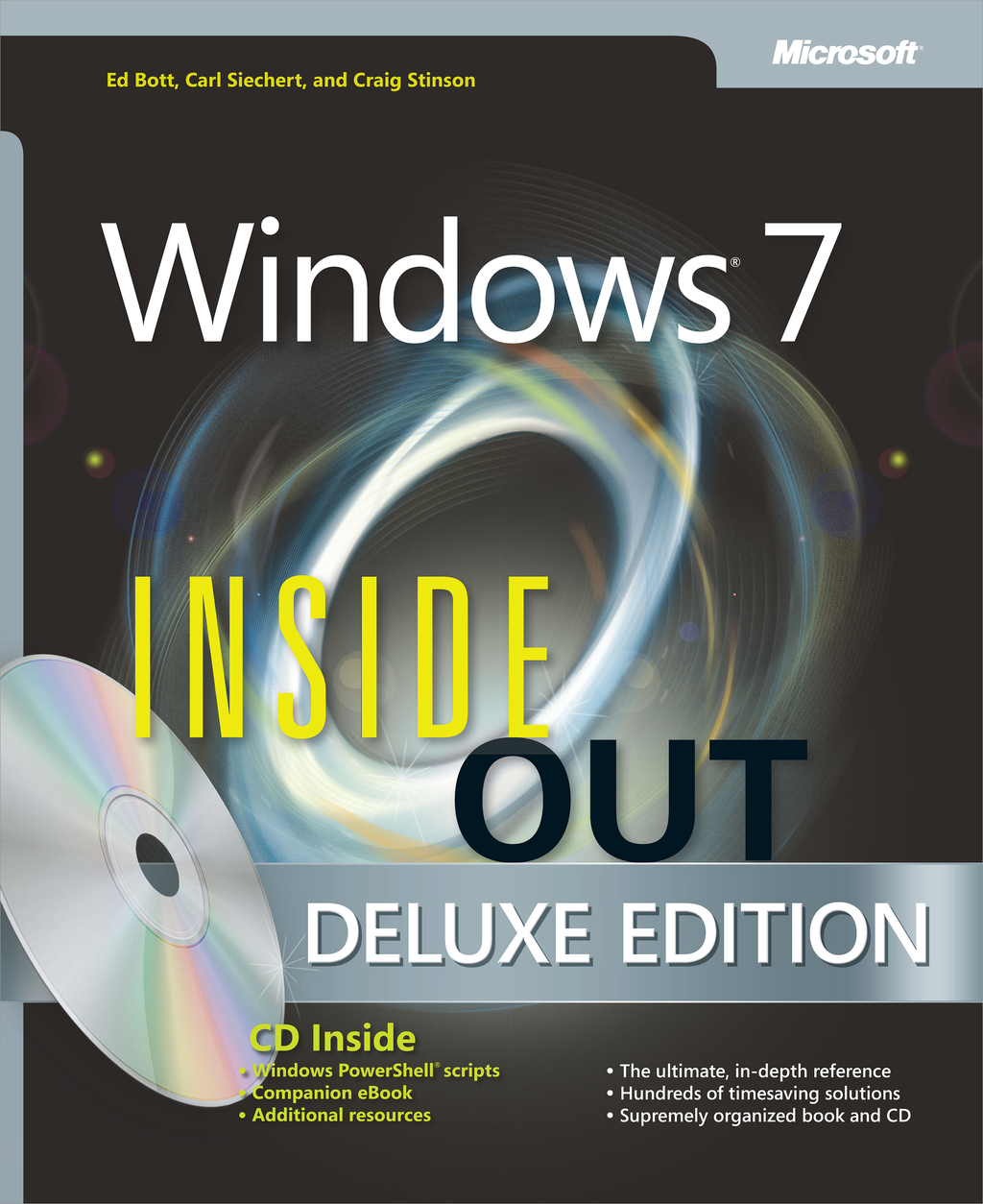 Windows® 7 Inside Out, Deluxe Edition By: Carl Siechert,Craig Stinson,Ed Bott