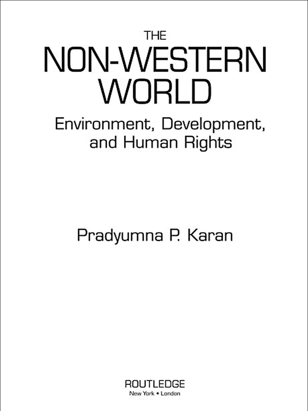 The Non-Western World Environment,  Development and Human Rights