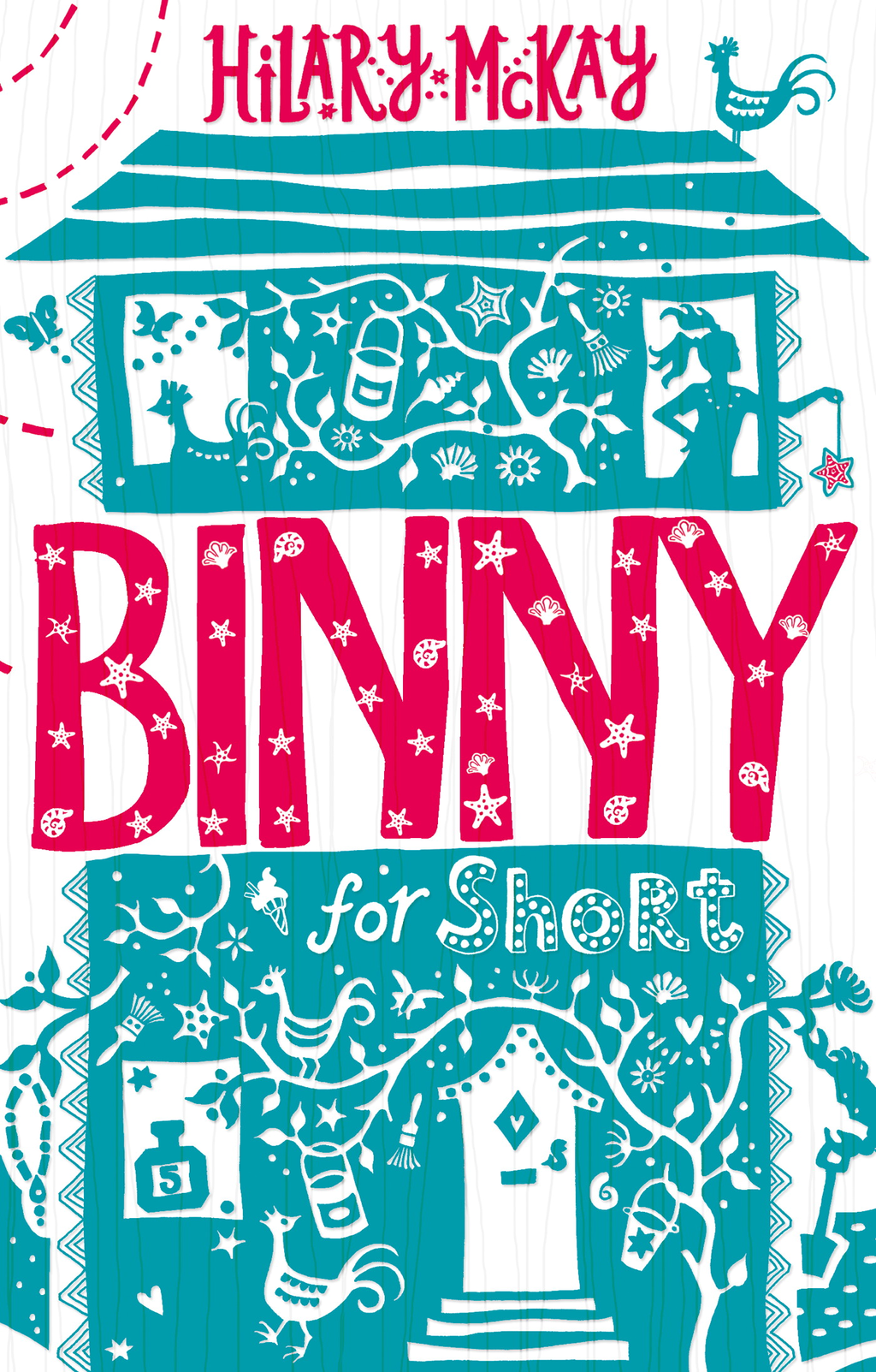 Binny for Short By: Hilary McKay