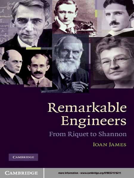 Remarkable Engineers From Riquet to Shannon