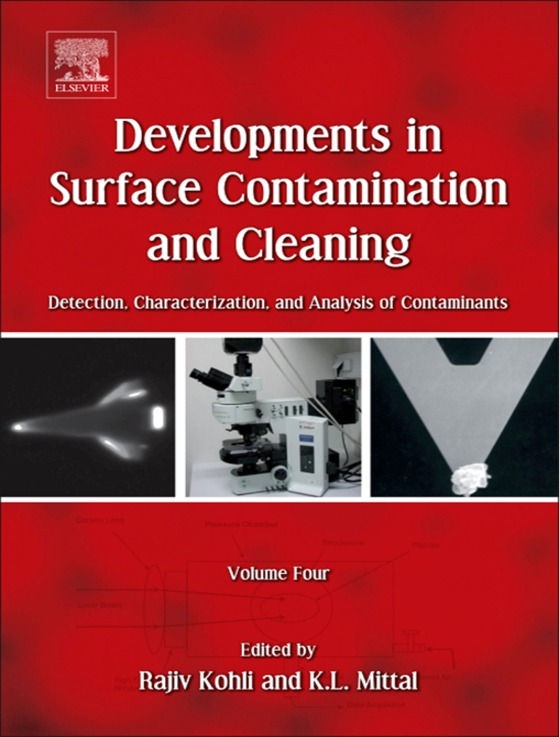 Developments in Surface Contamination and Cleaning Detection,  Characterization,  and Analysis of Contaminants