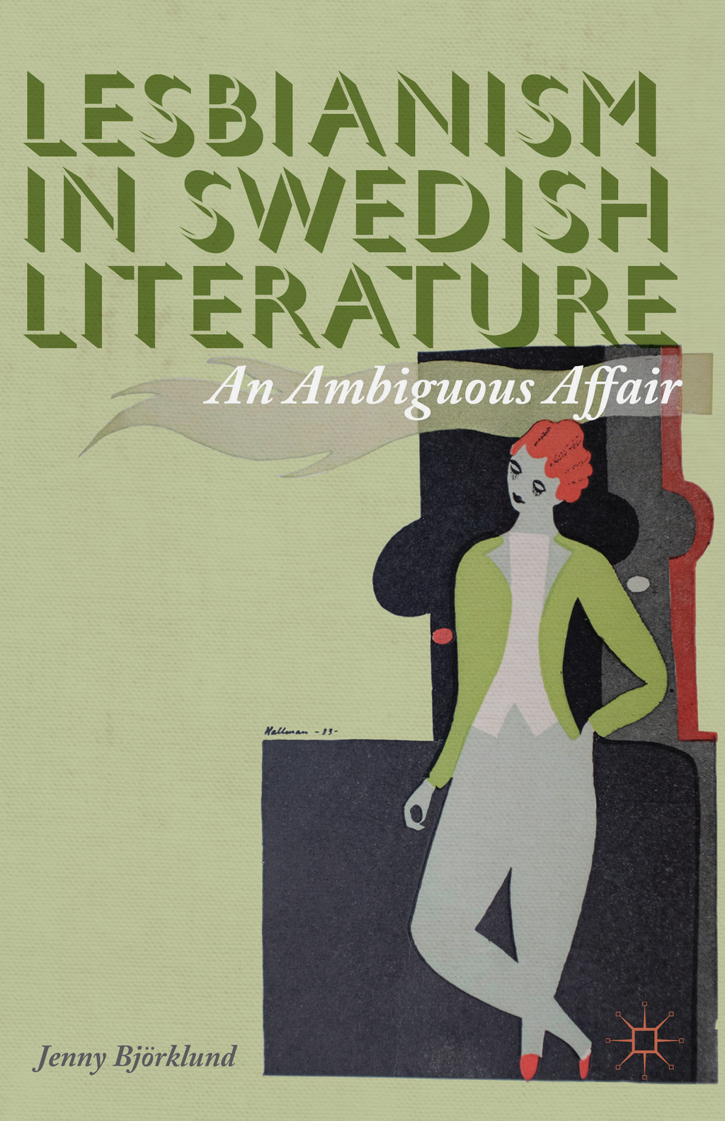 Lesbianism in Swedish Literature An Ambiguous Affair