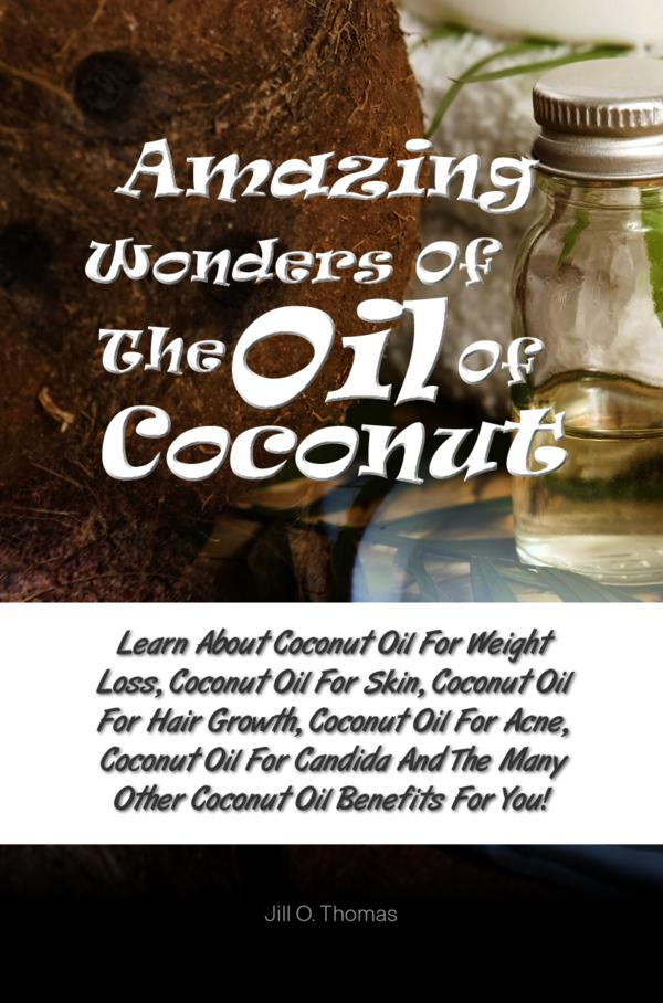 Amazing Wonders Of The Oil Of Coconut