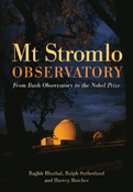 Mt Stromlo Observatory From Bush Observatory to the Nobel Prize
