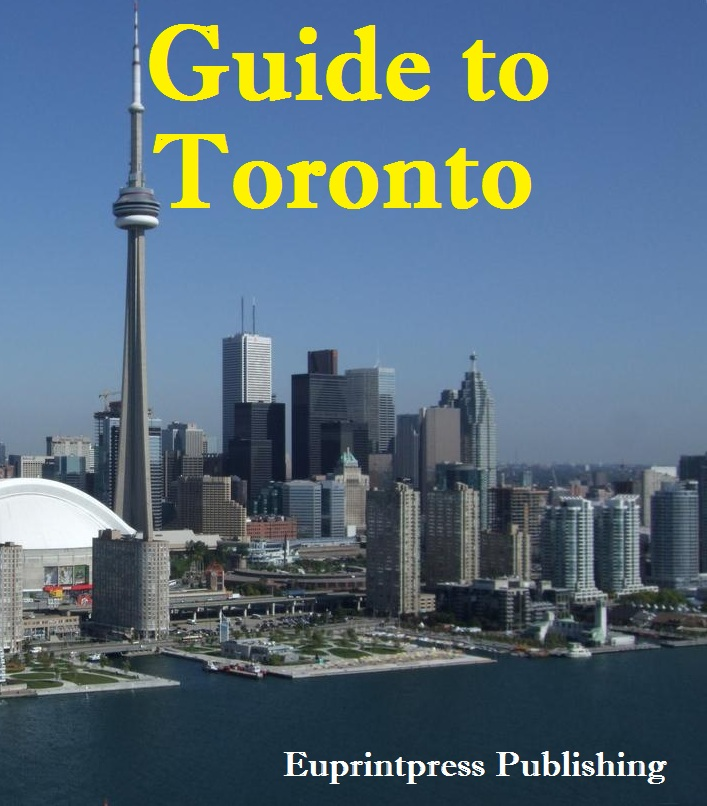 Guide to Toronto By: Euprintpress Publishing