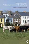download Rural and Urban: Architecture Between Two Cultures book