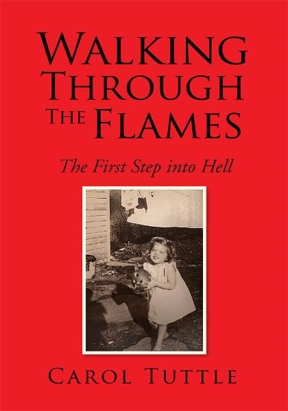 Walking Through The Flames By: Carol Tuttle