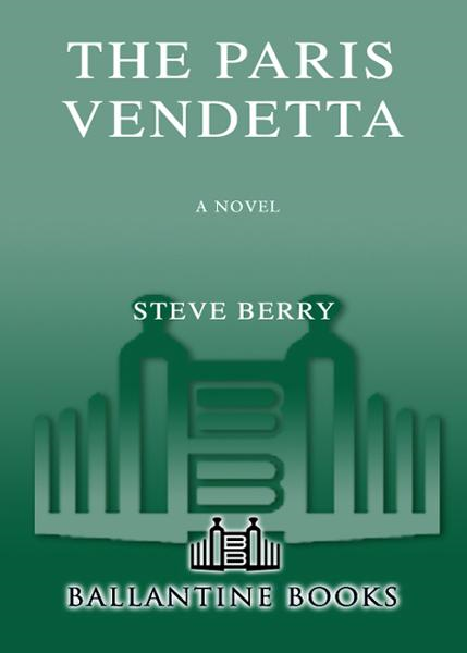 The Paris Vendetta By: Steve Berry