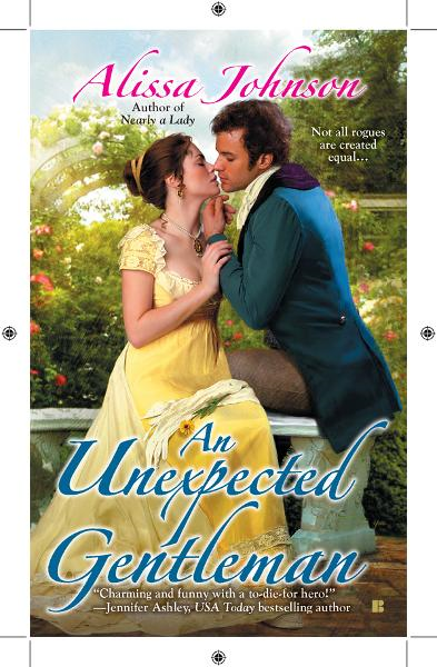 AN Unexpected Gentleman By: Alissa Johnson