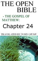 online magazine -  The Open Bible: The Gospel of Matthew: Chapter 24