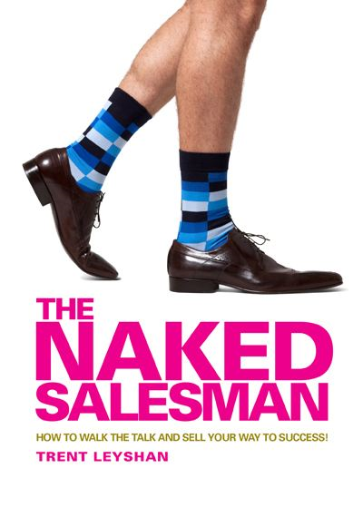 The Naked Salesman By: Trent Leyshan