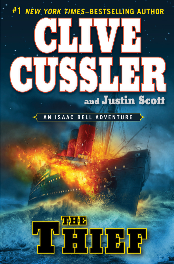 The Thief By: Clive Cussler,Justin Scott