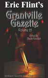 Eric Flint's Grantville Gazette Volume 25