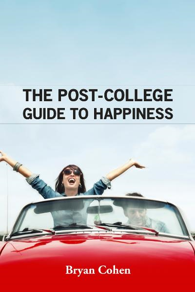 The Post-College Guide to Happiness