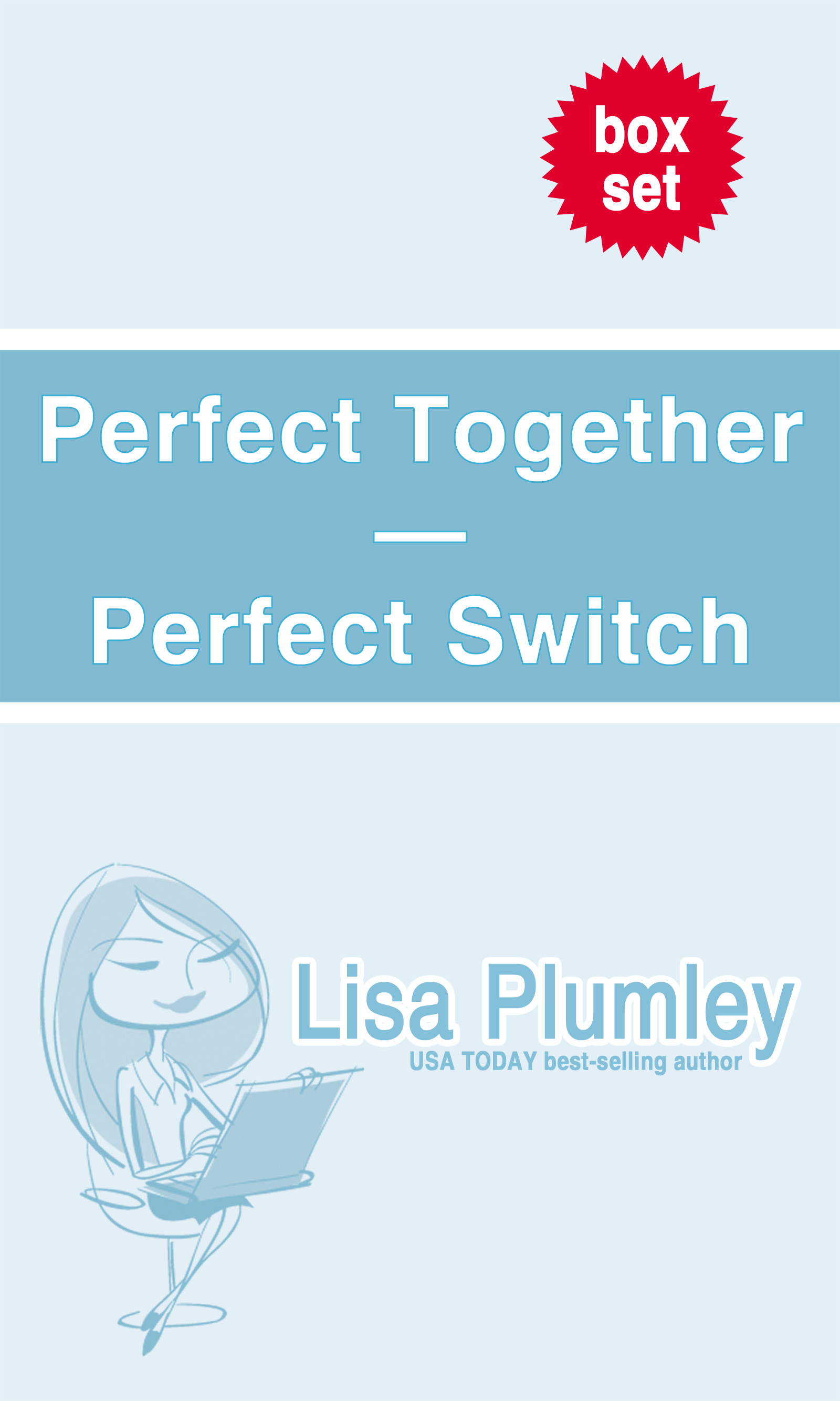 "Lisa Plumley ""Perfect"" series bundle By: Lisa Plumley"