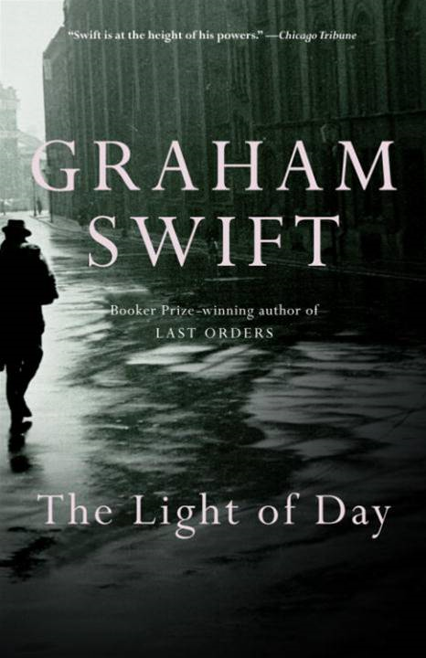 The Light of Day By: Graham Swift