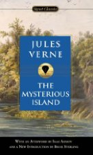 The Mysterious Island By: Jules Verne