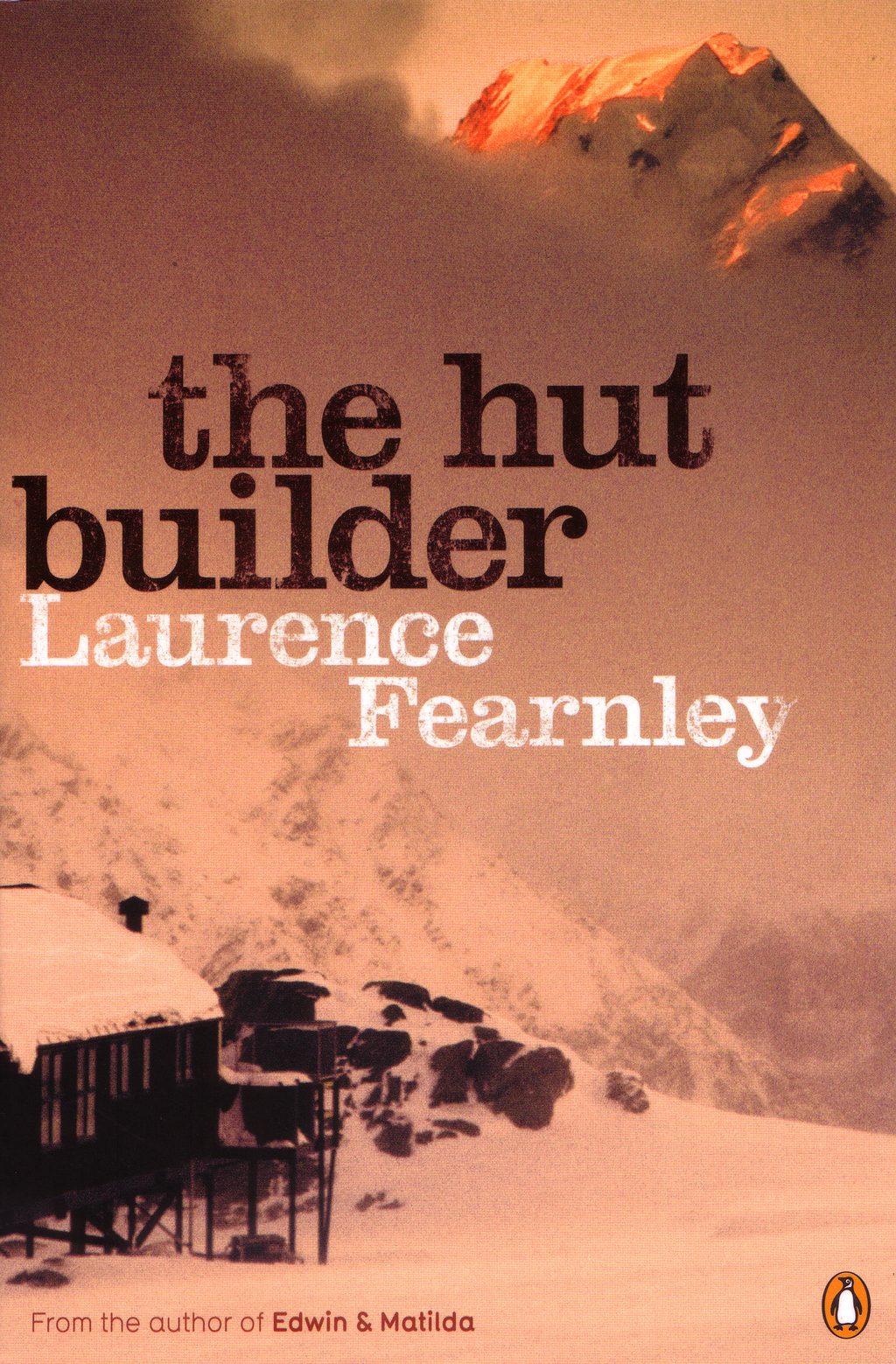 The Hut Builder By: Laurence Fearnley
