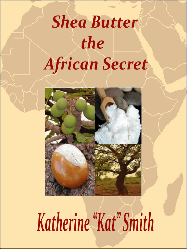 Shea Butter The African Secret