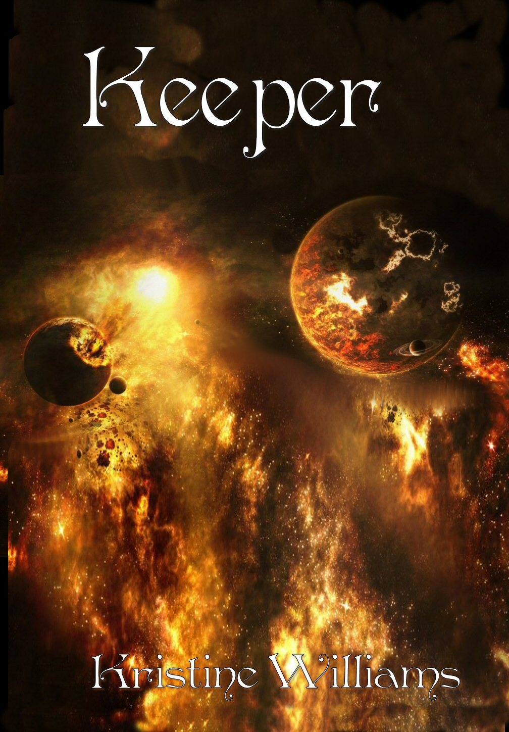 Keeper By: Kristine Williams
