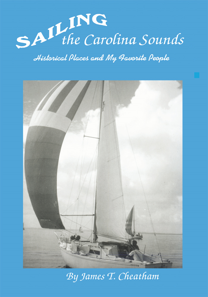 Sailing The Carolina Sounds By: James Cheatham