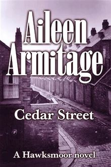 Cedar Street By: Aileen Armitage
