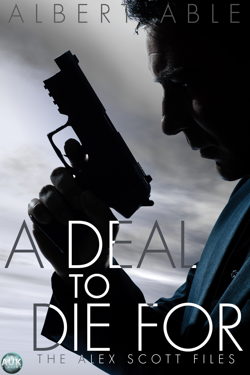 A Deal to Die For By: Albert Able