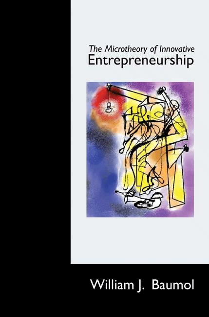 The Microtheory of Innovative Entrepreneurship