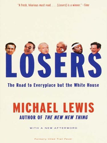 Losers By: Michael Lewis