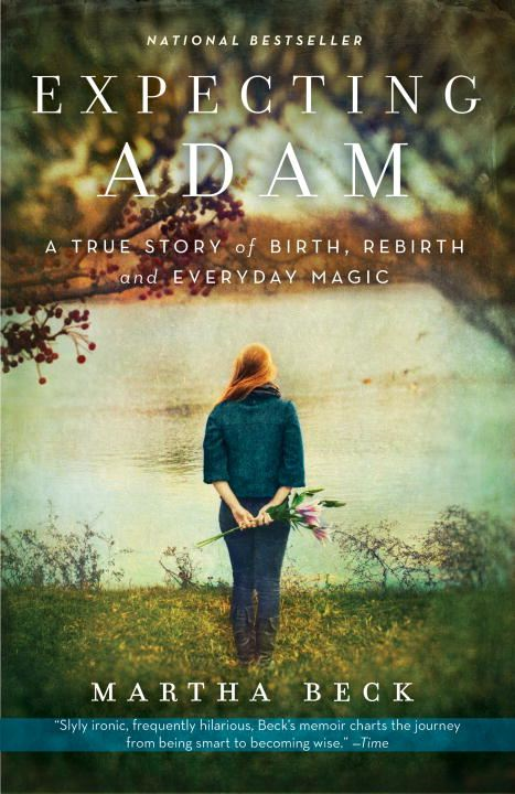 Expecting Adam By: Martha Beck