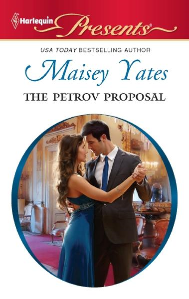 The Petrov Proposal By: Maisey Yates