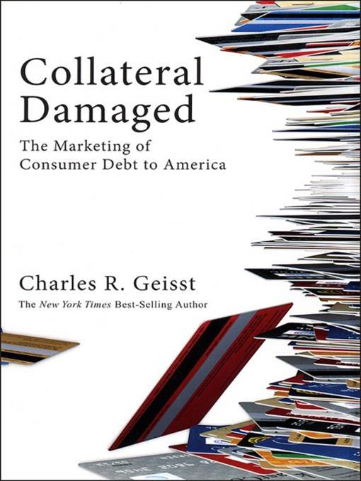 Collateral Damaged By: Charles R. Geisst