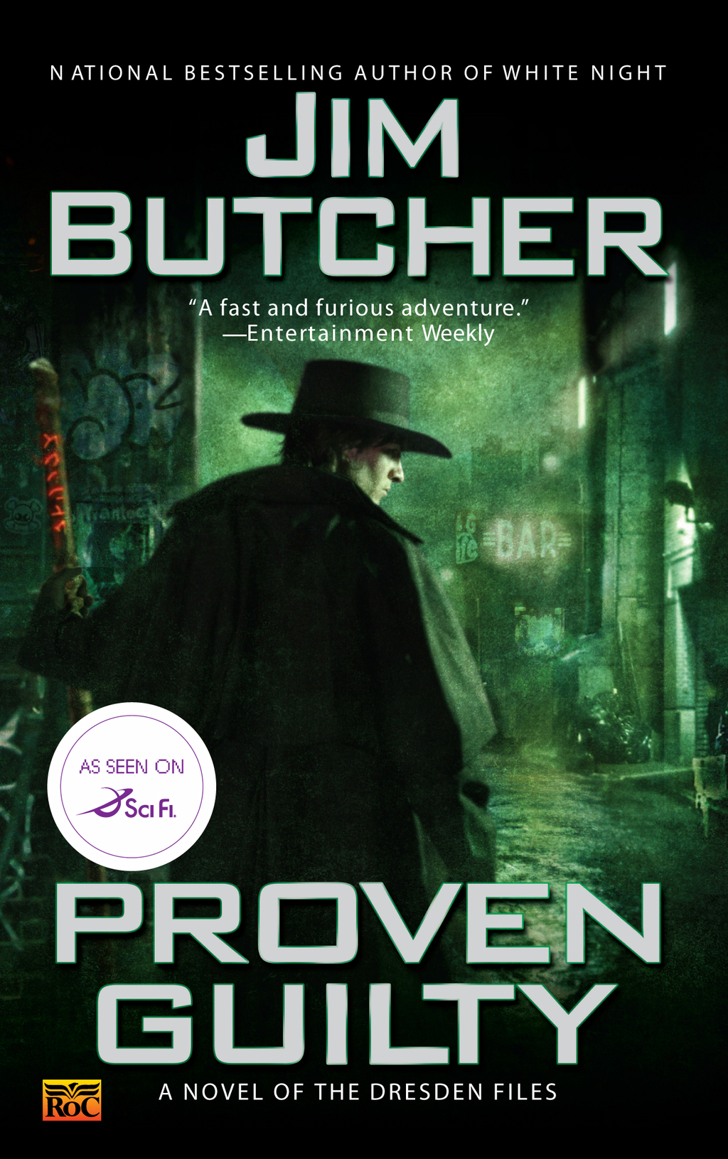Proven Guilty: A Novel Of the Dresden Files By: Jim Butcher