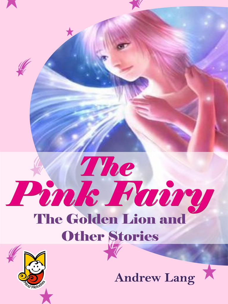 Andrew Lang - The Pink Fairy