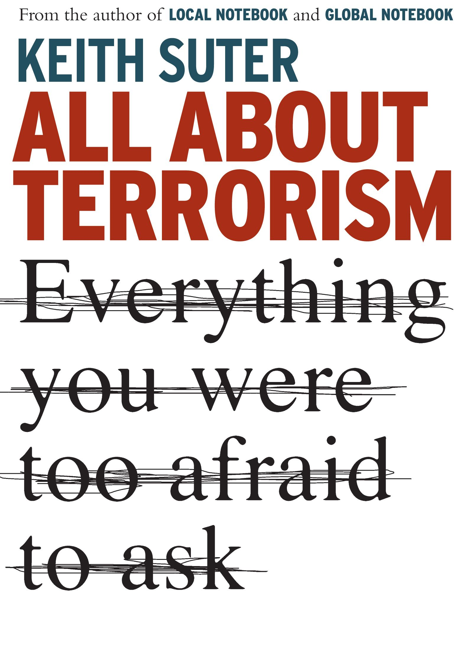All About Terrorism By: Keith Suter