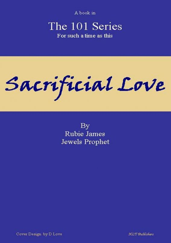 Sacrificial Love 101