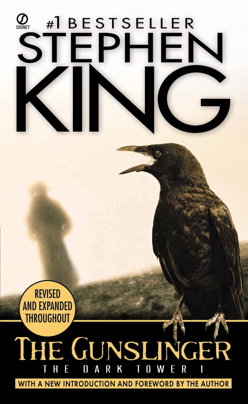 The Gunslinger: (The Dark Tower #1)(Revised Edition) By: Stephen King