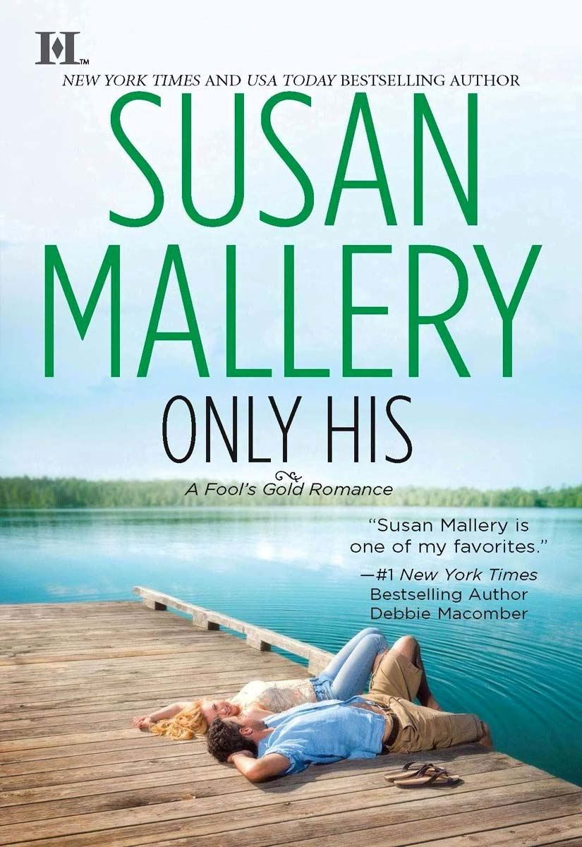 Only His By: Susan Mallery
