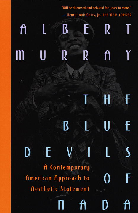 The Blue Devils of Nada By: Albert Murray